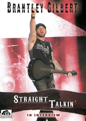 Rent Brantley Gilbert: Straight Talkin' (aka Brantley Gilbert -Straight Talkin': In Interview) Online DVD & Blu-ray Rental