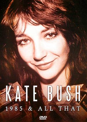 Rent Kate Bush: 1985 and All That Online DVD & Blu-ray Rental