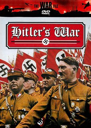 Rent Hitler's War (aka The War File: Hitler's War - 1939-1945) Online DVD & Blu-ray Rental