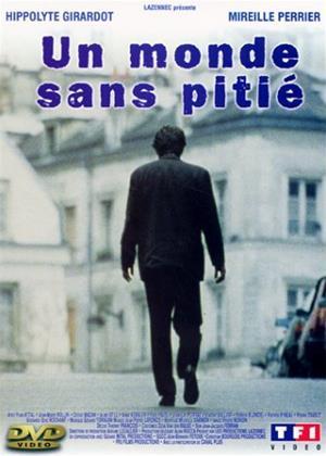Rent Love Without Pity (aka Un monde sans pitié) Online DVD & Blu-ray Rental