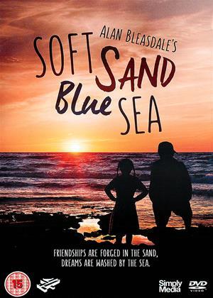 Rent Soft Sand, Blue Sea (aka Alan Bleasdale Presents: Soft Sand, Blue Sea) Online DVD & Blu-ray Rental