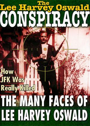 Rent The Lee Harvey Oswald Conspiracy 2 Online DVD & Blu-ray Rental