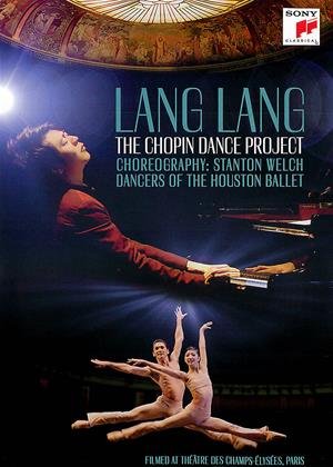 Rent Lang Lang: The Chopin Dance Project Online DVD & Blu-ray Rental