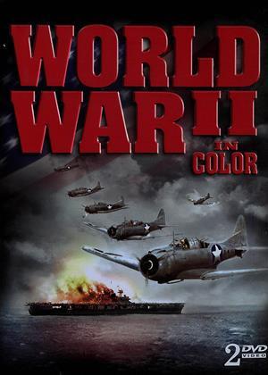 Rent World War II: In Colour Online DVD & Blu-ray Rental