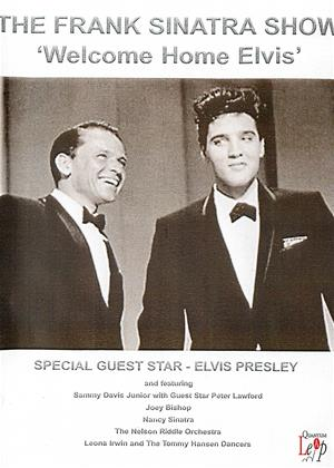 Rent The Frank Sinatra Show: 'Welcome Home Elvis' (aka Frank Sinatra's Welcome Home Party for Elvis Presley) Online DVD & Blu-ray Rental