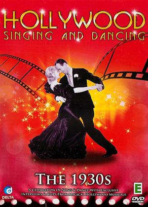 Rent Hollywood Singing and Dancing: The 1930s (aka Hollywood Singing and Dancing: A Musical History - The 1930s: Dancing Away the Great Depression) Online DVD & Blu-ray Rental
