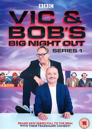 Rent Vic and Bob's Big Night Out: Series 1 Online DVD Rental