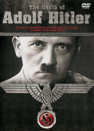 Rent The Death of Adolf Hitler Online DVD & Blu-ray Rental