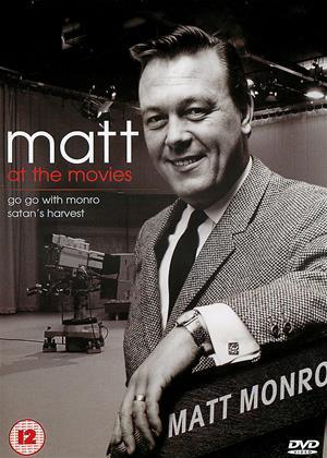 Rent Matt Monro: Matt at the Movies (aka Satan's Harvest / Go Go with Monro) Online DVD & Blu-ray Rental
