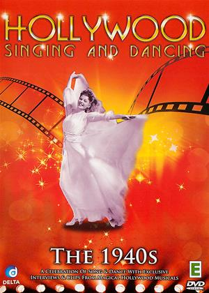 Rent Hollywood Singing and Dancing: The 1940s (aka Hollywood Singing and Dancing: A Musical History - The 1940s: Stars, Stripes and Singing) Online DVD & Blu-ray Rental