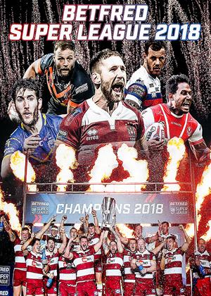 Rent Betfred Super League 2018 (aka Betfred Super League 2018: Season Review and Grand Final) Online DVD & Blu-ray Rental