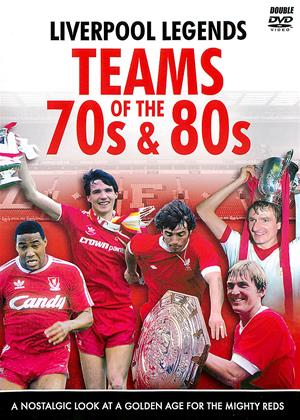 Rent Liverpool Legends: Teams of the 70's and 80's Online DVD & Blu-ray Rental