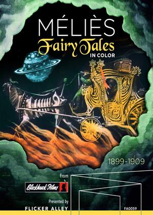 Rent Melies: Fairy Tales (aka Méliès: Fairy Tales in Color) Online DVD & Blu-ray Rental