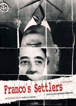Rent Franco's Settlers (aka Los colonos del Caudillo) Online DVD & Blu-ray Rental