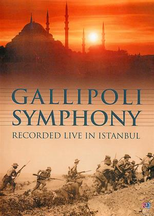 Rent Gallipoli Symphony: Recorded Live in Istanbul Online DVD & Blu-ray Rental