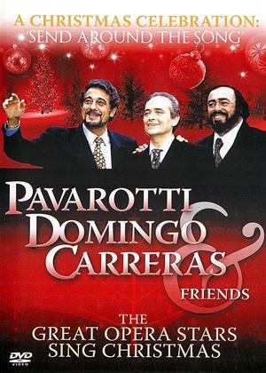 Rent A Christmas Celebration (aka Send 'Round the Song': A Christmas Celebration: Three Tenors and Friends) Online DVD & Blu-ray Rental