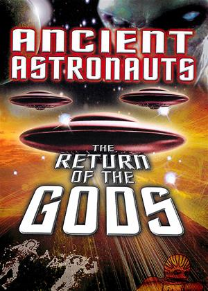 Rent Ancient Astronauts: The Return of the Gods Online DVD & Blu-ray Rental