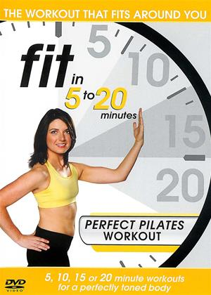 Rent Fit in 5 to 20 Minutes: Perfect Pilates Workout Online DVD & Blu-ray Rental