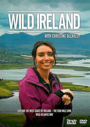 Rent Wild Ireland (aka Wild Ireland with Christine Bleakley) Online DVD & Blu-ray Rental