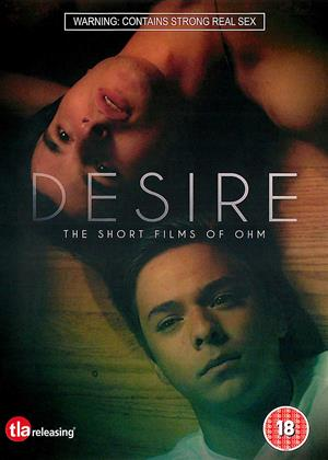 Rent Desire (aka Desire - The Short Films of Ohm) Online DVD & Blu-ray Rental
