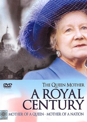 Rent The Queen Mother: A Royal Century Online DVD & Blu-ray Rental