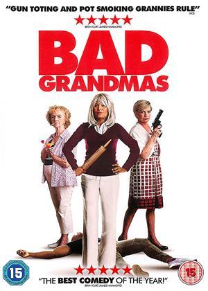 Rent Bad Grandmas Online DVD & Blu-ray Rental