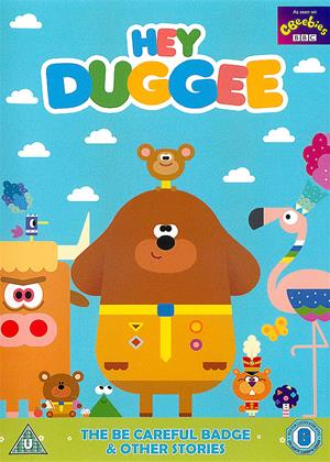 Rent Hey Duggee: The Be Careful Badge (aka Hey Duggee: The Be Careful Badge and 10 Other Stories) Online DVD & Blu-ray Rental
