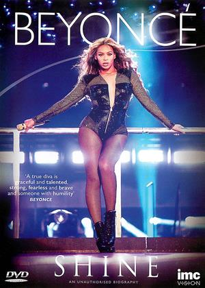 Rent Beyoncé: Shine (aka Beyoncé: Shine: An Unauthorised Biography) Online DVD Rental