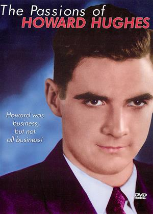 Rent The Passions of Howard Hughes Online DVD & Blu-ray Rental