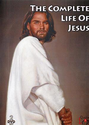 Rent The Complete Life of Jesus (aka The Living Christ Series / Greatest Bible Stories) Online DVD & Blu-ray Rental