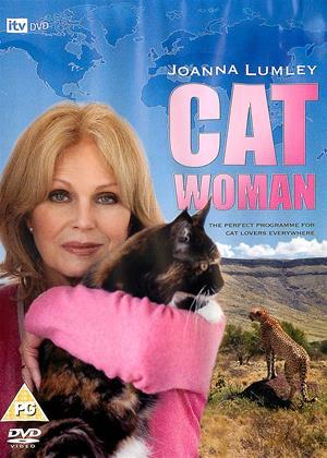 Rent Joanna Lumley: Cat Woman (aka Joanna Lumley: Catwoman) Online DVD & Blu-ray Rental