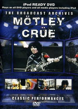 "Rent Motley Crue: Classic Performances (aka Motley Crue: The Broadcast Archives"") Online DVD & Blu-ray Rental"