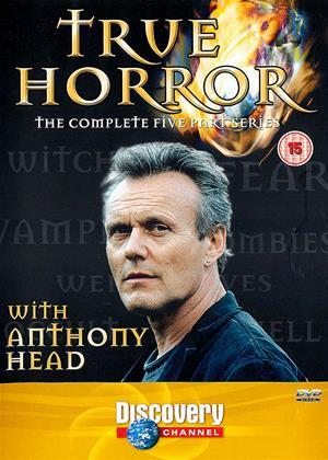 Rent True Horror: Series (aka True Horror with Anthony Head) Online DVD & Blu-ray Rental