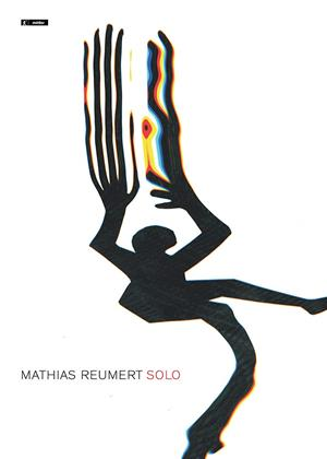 Rent Mathias Reumert: Solo Online DVD & Blu-ray Rental