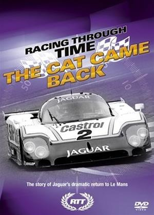 Rent Racing Through Time: The Cat Came Back (aka Racing Through Time: The Cat Came Back: Jaguars Return to Le Mans) Online DVD & Blu-ray Rental