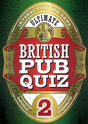 Rent Ultimate British Pub Quiz 2 Online DVD & Blu-ray Rental