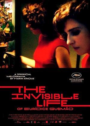 Rent The Invisible Life of Eurídice Gusmão (aka A Vida Invisível de Eurídice Gusmão) Online DVD & Blu-ray Rental