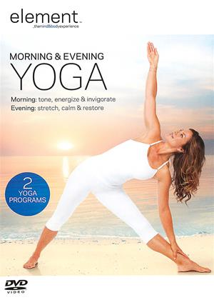Rent Element: Morning and Evening Yoga (aka Element: Daily Yoga) Online DVD & Blu-ray Rental