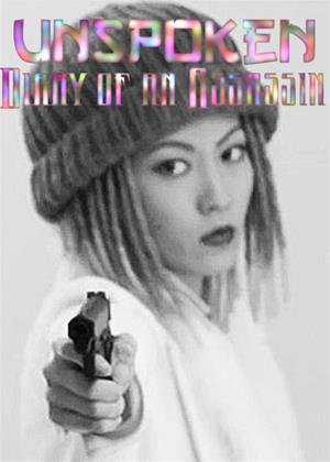 Rent Unspoken: Diary of an Assassin Online DVD & Blu-ray Rental
