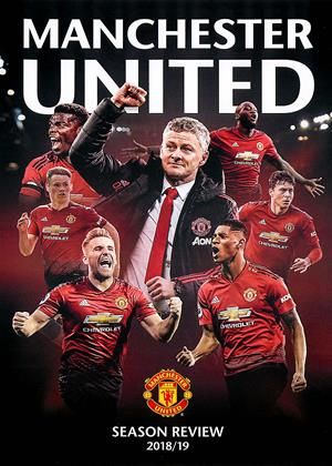 Rent Manchester United: Season Review 2018/2019 Online DVD & Blu-ray Rental