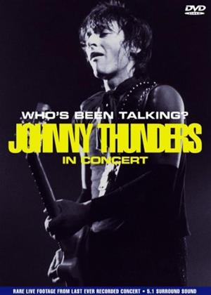 Rent Johnny Thunders: In Concert: Who's Been Talking? Online DVD & Blu-ray Rental