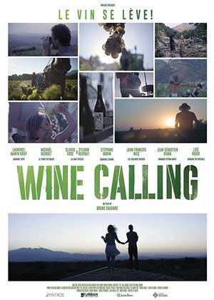 Rent Wine Calling (aka Wine Calling : Le vin se lève) Online DVD & Blu-ray Rental