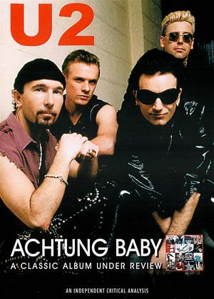 Rent U2: Achtung Baby: A Classic Album Under Review Online DVD & Blu-ray Rental