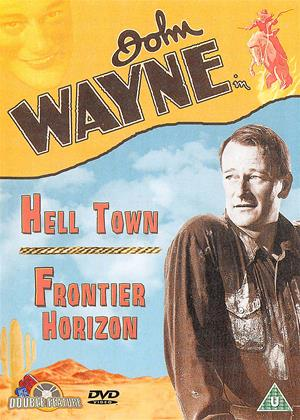 Rent Hell Town / Frontier Horizon (aka Born to the West / New Frontier) Online DVD & Blu-ray Rental