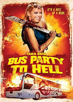 Rent Bus Party to Hell (aka Party Bus to Hell) Online DVD & Blu-ray Rental