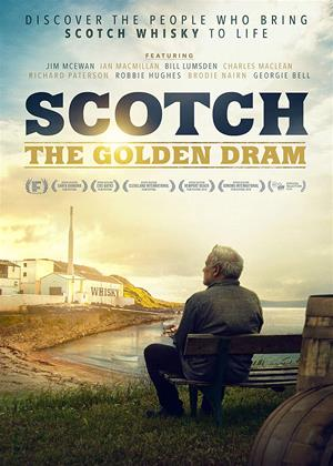Rent Scotch: The Golden Dram (aka Scotch: A Golden Dream) Online DVD & Blu-ray Rental