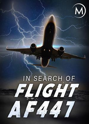 Rent In Search of Flight AF447 (aka AF447: La Traque du Vol Rio-Paris) Online DVD & Blu-ray Rental