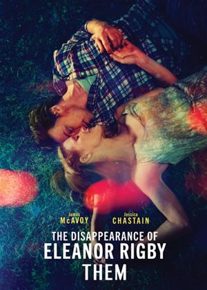 Rent The Disappearance of Eleanor Rigby: Them Online DVD & Blu-ray Rental