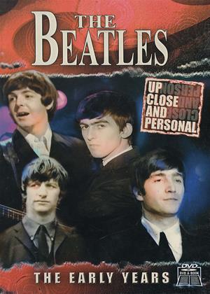 Rent The Beatles: The Early Years (aka The Beatles: Up Close and Personal: The Early Years) Online DVD & Blu-ray Rental