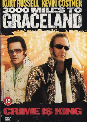 Rent 3000 Miles to Graceland Online DVD & Blu-ray Rental